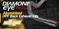 Diamond Eye Aluminized <br />DPF Back Exhaust Kits <br />Chevy