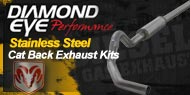 Diamond Eye Stainless Steel <br />Cat Back Exhaust Kits <br />Dodge