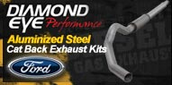 Diamond Eye Aluminized Steel <br />Cat Back Exhaust <br />Ford