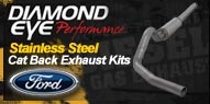 Diamond Eye Stainless Steel <br />Cat Back Exhaust Kits <br />Ford