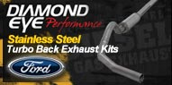 Diamond Eye Stainless Steel <br />Turbo Back Exhaust Kits <br />Ford
