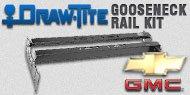 Draw-Tite Gooseneck Rail Kit<br />Chevy GMC