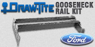 Draw-Tite Gooseneck<br />Rail Kit Ford