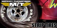 Mickey Thompson <br>Strip Tires