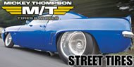 Mickey Thompson <br>Street Tires