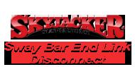 Skyjacker Sway Bar Link Disconnect