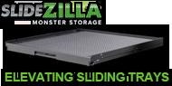 SlideZilla Elevating Sliding Trays