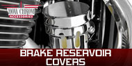 Show Chrome <br /> Brake Reservoir Covers