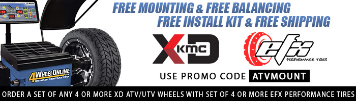 XD ATV Wheels & EFX Performance Tires Free Mounting and Free Balancing Promo