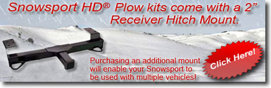 Snowsport HD plow kits come with a 2 inch receiver hitch, click here to purchase additional hitches to enable your snowsport to be used with multiple vehicles!